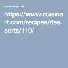 https://www.cuisinart.com/recipes/desserts/110/