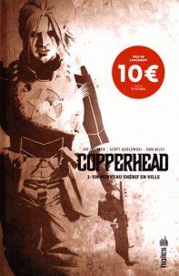 Jay Faerber et Scott Godlewski - Copperhead Tome 1 : Un nouveau shérif en ville. http://cataloguescd.univ-poitiers.fr/masc/Integration/EXPLOITATION/statique/recherchesimple.asp?id=195990684