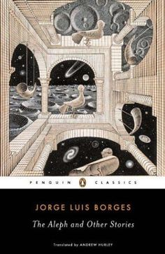 JORGE LUIS BORGES The Aleph and Other Stories