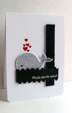 """punny handmade Valentine ... """"whale you be mine?"""" ... clean design in black and white with a splash of red ... luv the use of tiny hearts for the whale bubbles ..."""