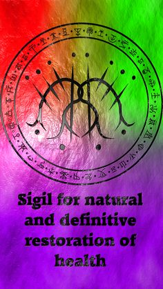 Sigil for natural and definitive restoration of health requested by anonymous