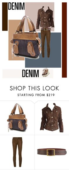 """""""Head2Toe denim: brown"""" by rhaxkido ❤ liked on Polyvore featuring Chloé, Todd Oldham, Paige Denim, Frame, Sergio Rossi, denim, alldenim and head2toe"""