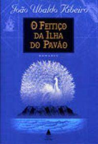O Feitiço da Ilha do Pavão - João Ubaldo Ribeiro