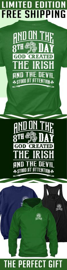 God Created Irish - Limited Edition. Only 2 days left for free shipping, get it now!
