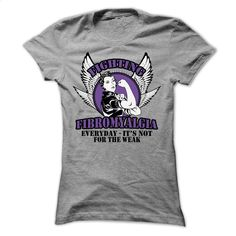 Weak – Fibromyalgia T Shirt, Hoodie, Sweatshirts - tshirt design #fashion #style