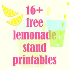 16+ FREE printable lemonade stand decorations ^^ - round up   summer fun for kids