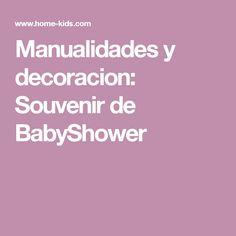 Manualidades y decoracion: Souvenir de BabyShower