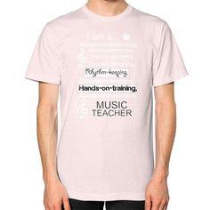 MUSIC TEACHER 1 Unisex T-Shirt (on man)