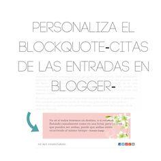 Personaliza el Blockquote-Citas de las entradas en blogger
