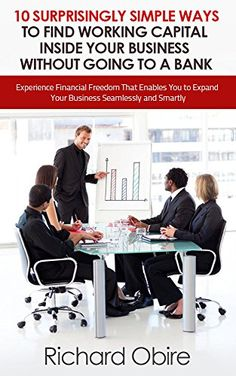 What You'll Find in This Book Whether you are an aspiring entrepreneur hoping to tread these pathways in the near future, or someone who has already been there and done that, you'll realize how important working capital is for your business  ...