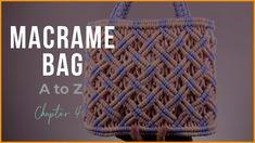 [Eng sub]Macrame Bag A to Z - chapter 4 bag Macrame Purse, Macrame Knots, Micro Macrame, Soutache Tutorial, Crotchet Bags, Chevron Friendship Bracelets, Baby Girl Crochet, Handmade Handbags, Macrame Projects