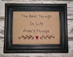 UNFRAMED Picture Primitive StitcheryThe Best Things In Life Aren't Things Decor #wvluckygirl