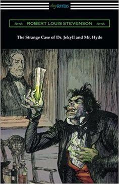 The Strange Case of Dr. Jekyll and Mr. Hyde (Illustrated by Edmund J. Sullivan): Robert Louis Stevenson, Edmund J. Sullivan: 9781420952605: Amazon.com: Books
