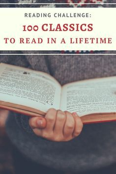 Check out this list of classic books to read in your lifetime, including some of the best timeless literature. If you're looking for reading challenge ideas, this is the list for you! #classicbooks #classicliterature #readingchallenge