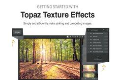Tips, Tricks Tutorials Topaz Texture Effects Quick Start Guide By Heath Robinson · November 2015