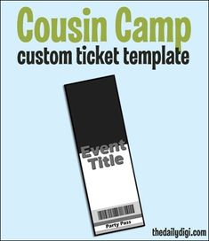 Tips for a Successful Cousin Camp (or any event with kids) Camping Invitations, Diy Invitations, Ticket Template, Label Templates, Raffle Tickets, Event Tickets, Circus Party, Family Night, Cousins