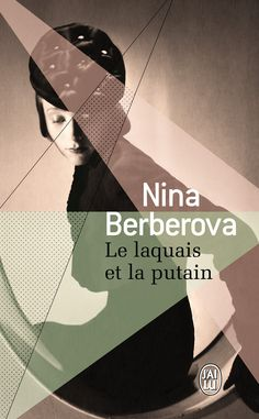 Nina BERBEROVA - Le laquais et la putain
