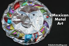 {Hispanic Heritage Month} Celebrate with Mexican Art - Mexican tin art. easy for kids. Kids Crafts, Arts And Crafts, Art Crafts, Mascara Papel Mache, México Riviera Maya, Mexico Crafts, Hispanic Art, Hispanic Culture, Spanish Heritage