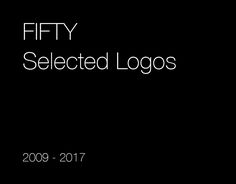 """Check out this @Behance project: """"FIFTY Selected Logos (2009-2017)"""" https://www.behance.net/gallery/50087461/FIFTY-Selected-Logos-(2009-2017)"""