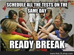Schedule all the tests on the same day. This is my week.