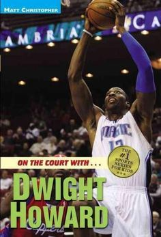 e62c86042d6 On the Court With--Dwight Howard (Matt Christopher Sports Biographies)