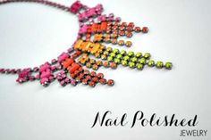 Add some nail polish to rhinestones to add a colorful but fancy look!