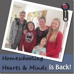 Homeschooling Hearts & Minds: Homeschooling Hearts & Minds Returns After a Year Hiatus