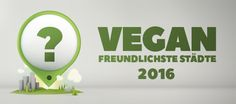 PETAs Top 3 x 3 veganfreundlichste Städte Deutschlands 2016