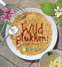Wildplukken: Eetbare Planten - Bloemen & Bladeren - Natuurgids-Barbara Peters, Peter Kouwenhoven-boek cover voorzijde