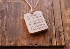 longitude and latitude coordinates necklace/key chain -- could be special places