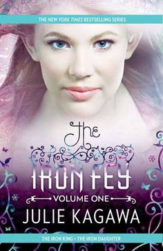 #CoverReveal The Iron Fey Volume One: The Iron King\The Iron Daughter (The Iron Fey #1-2) by Julie Kagawa. The Iron King - Something has always felt slightly off in Meghan's life, ever since her father disappeared before her eyes when she was six. But she never could have guessed the truth—that she is the daughter of a mythical faery king and is a pawn in a deadly war. Now Meghan will learn just how far she'll ...more Paperback, 736 pages Expected publication: August 27th 2013 by Harlequin…