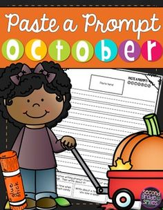 October Paste a Prompt (Writing Prompts)- motivate reluctant writers by offering elements of choice while still ensuring that students practice personal narrative, informative/expository, opinion, descriptive, and creative writing $