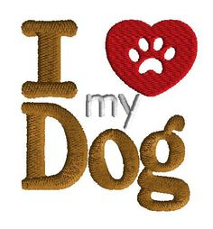 Machine Embroidery Design I love my dog  filled by AdelaidesCorner