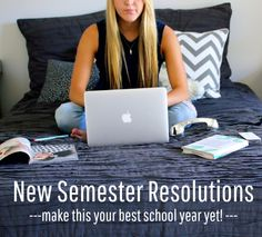 New Semester Resolutions. Goals to make this your best school year yet!