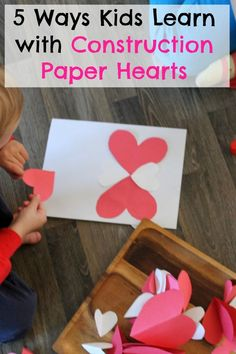 Who knew there were so many learning activities for kids with construction paper hearts?! Love how simple these crafts and games are - all you need is the hearts!