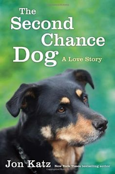 The Second-Chance Dog: A Love Story - http://www.thepuppy.org/the-second-chance-dog-a-love-story/