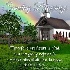 Sunday blessings Happy Sunday Images, Happy Sunday Morning, Happy Sunday Quotes, New Every Morning, Blessed Sunday, Have A Blessed Day, Sunday School, Weekend Greetings, Good Morning Greetings