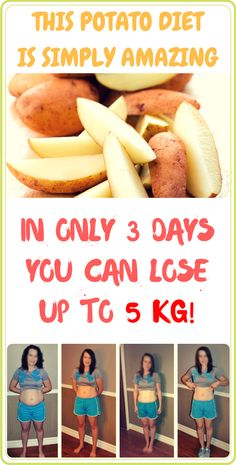THIS POTATO DIET IS SIMPLY AMAZING: IN ONLY 3 DAYS YOU CAN LOSE UP TO 5 KG!