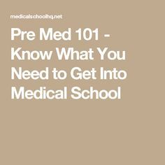 Premed How to Get Into Medical School Prep School, High School, Getting Into Medical School, Becoming A Doctor, College Planning, Med Student, How To Become, Medicine, How To Plan