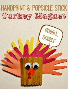 Hand Print and Popsicle Stick Turkey Magnet... Super cute Thanksgiving craft for kids.