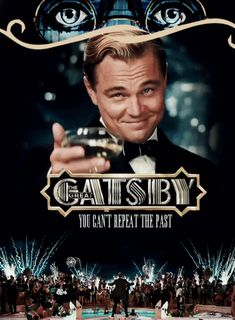 The GreatGatsby(2013) You Can't Repeat The Past #film #greatgatsby