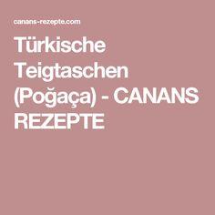 Türkische Teigtaschen (Poğaça) - CANANS REZEPTE