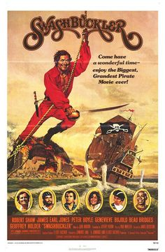 Swashbuckler (Universal, Poster X Adventure. Starring Robert Shaw, James Earl Jones, - Available at Sunday Internet Movie Poster. Cinema Posters, Film Posters, Movie Props, I Movie, Style Movie, Science Fiction, 1976 Movies, Top Movies, Peter Boyle