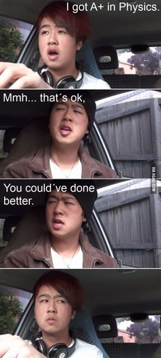 Asian Dads be like.