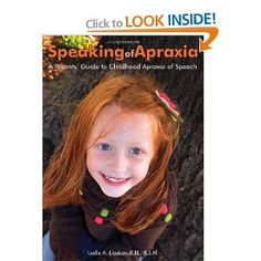 We reviewed this fantastic book:  Speaking of Apraxia.  Check it out :)