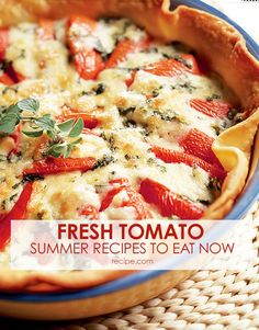 Make some of our favorite #summer meals using fresh #tomatoes.