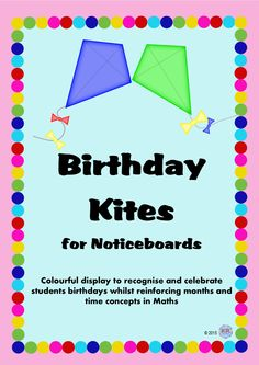 Birthday Kites to celebrate student birthdays and display months of the year by KR Learning