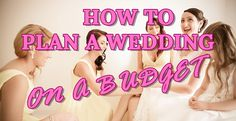 Getting Married? Weve Got Your Wedding Planning Tips Right Here