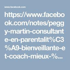 https://www.facebook.com/notes/peggy-martin-consultante-en-parentalit%C3%A9-bienveillante-et-coach-mieux-%C3%AAtre/%C3%AAtre-parent-cest-pas-un-jeu-denfant/1717775005133048
