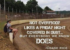 Chase Rice Everybody We Know Does Country Music Go Kart Racing, Sprint Car Racing, Dirt Track Racing, Auto Racing, Horse Racing, Country Relationships, Relationship Goals, Dirt Bike Quotes, Race Quotes